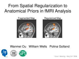 From Spatial Regularization to Anatomical Priors in fMRI Analysis