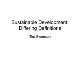 Sustainable Development: Differing Definitions