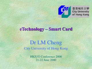 eTechnology � Smart Card