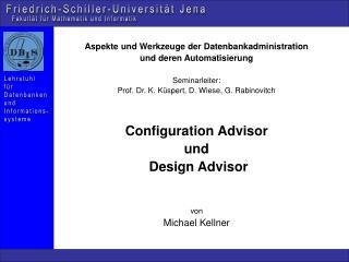 Aspekte und Werkzeuge der Datenbankadministration und deren Automatisierung Seminarleiter: