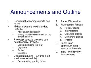 Announcements and Outline