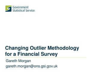 Changing Outlier Methodology for a Financial Survey