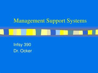 Management Support Systems