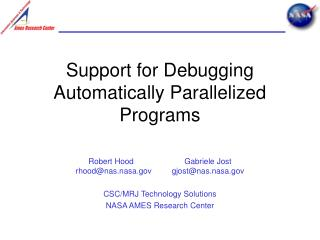 Support for Debugging Automatically Parallelized Programs