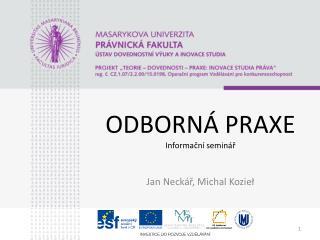 ODBORNÁ PRAXE Informační seminář