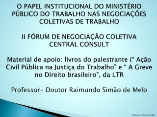 PAPEL INSTITUCIONAL DO MINISTÉRIO PÚBLICO