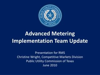 Advanced Metering Implementation Team Update