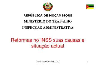 REPÚBLICA DE MOÇAMBIQUE MINISTÉRIO DO TRABALHO INSPECÇÃO ADMINISTRATIVA