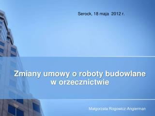 Serock, 18 maja  2012 r.