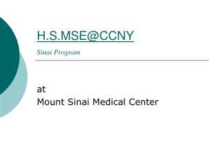 H.S.MSE@CCNY Sinai Program