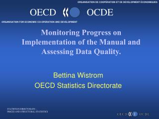 Monitoring Progress on Implementation of the Manual and Assessing Data Quality.