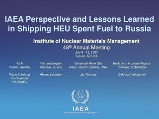IAEA Perspective and Lessons Learned in Shipping HEU Spent Fuel to Russia