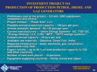 INVESTMENT PROJECT #14 PRODUCTION OF PRODUCTION PETROL, DIESEL AND GAZ GENERATORS