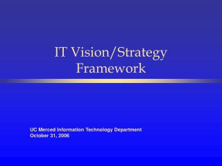 IT Vision/Strategy Framework