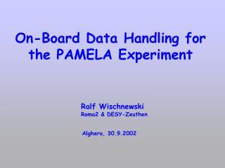 On-Board Data Handling for the PAMELA Experiment