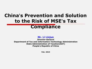 China ' s Prevention and Solution to the Risk of MSE ' s Tax Compliance