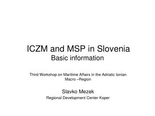 ICZM and MSP in Slovenia Basic information