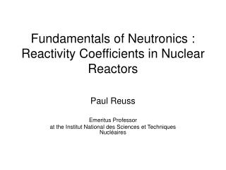 Fundamentals of Neutronics : Reactivity Coefficients in Nuclear Reactors