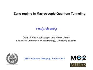 Vitaly Shumeiko  Dept of Microtechnology and Nanoscience