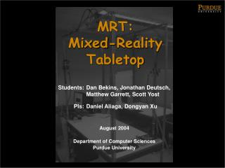 MRT:  Mixed-Reality Tabletop
