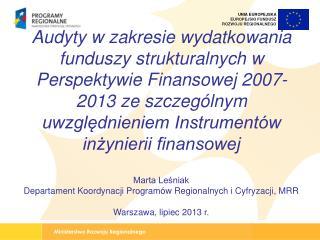 Marta Leśniak Departament Koordynacji Programów Regionalnych i Cyfryzacji, MRR
