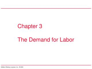 Chapter 3 The Demand for Labor