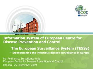 Information system of European Centre for Disease Prevention and Control