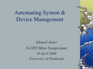 Automating System & Device Management