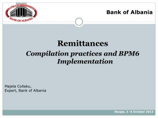 Remittances Compilation practices and BPM6 Implementation