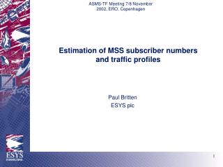 Estimation of MSS subscriber numbers and traffic profiles