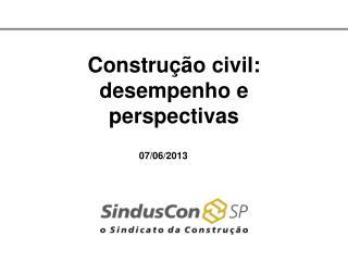 Construção civil: desempenho e perspectivas