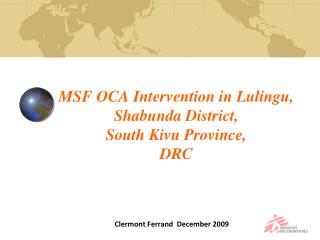 MSF OCA Intervention in Lulingu, Shabunda District, South Kivu Province, DRC