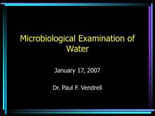 Microbiological Examination of Water