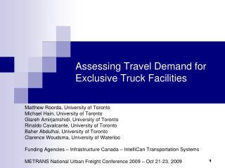 Assessing Travel Demand for Exclusive Truck Facilities