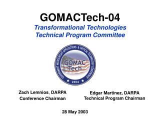 GOMACTech-04 Transformational Technologies Technical Program Committee