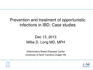Prevention and treatment of opportunistic infections in IBD: Case studies