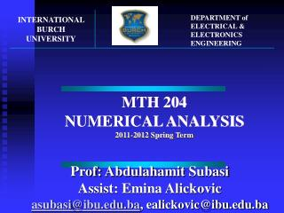 MTH 204 NUMERICAL  ANALYSIS 201 1 -201 2  Spring Term