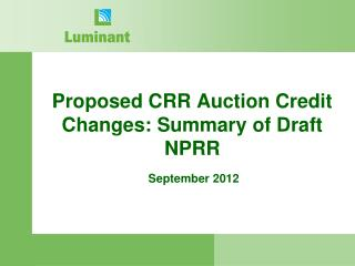 Proposed CRR Auction Credit Changes: Summary of Draft NPRR
