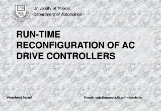 RUN-TIME RECONFIGURATION OF AC DRIVE CONTROLLERS