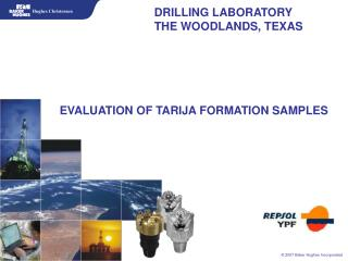DRILLING LABORATORY THE WOODLANDS, TEXAS