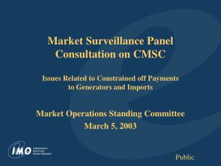 Market Operations Standing Committee March 5, 2003