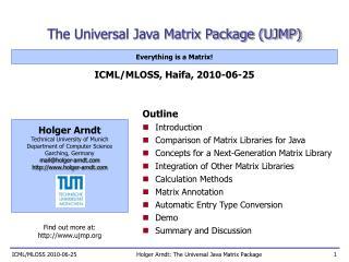 The Universal Java Matrix Package (UJMP)