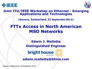 FTTx Access in North American MSO Networks
