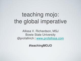teaching mojo: the global imperative