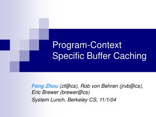 Program-Context Specific Buffer Caching