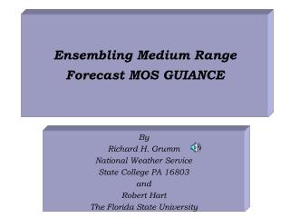 Ensembling Medium Range Forecast MOS GUIANCE