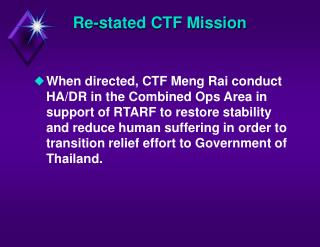 Re-stated CTF Mission