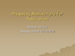Preparing Manuscripts for Publication