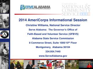 2014 AmeriCorps Informational Session Christine Williams, National Service Director