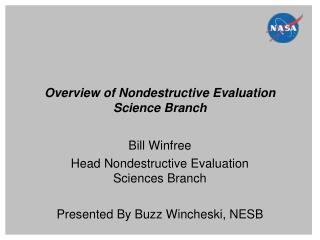 Overview of Nondestructive Evaluation Science Branch